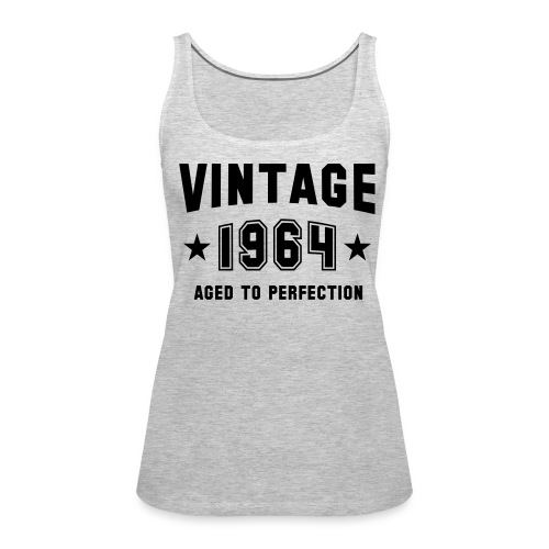 Vintage 1864 aged to perfection - Women's Premium Tank Top