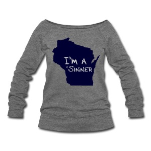 I'm a Sinner - Women's Wideneck Sweatshirt