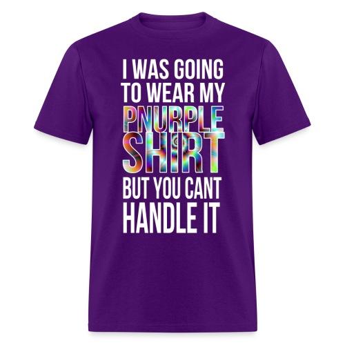 Pnurple Shirt - Men's T-Shirt