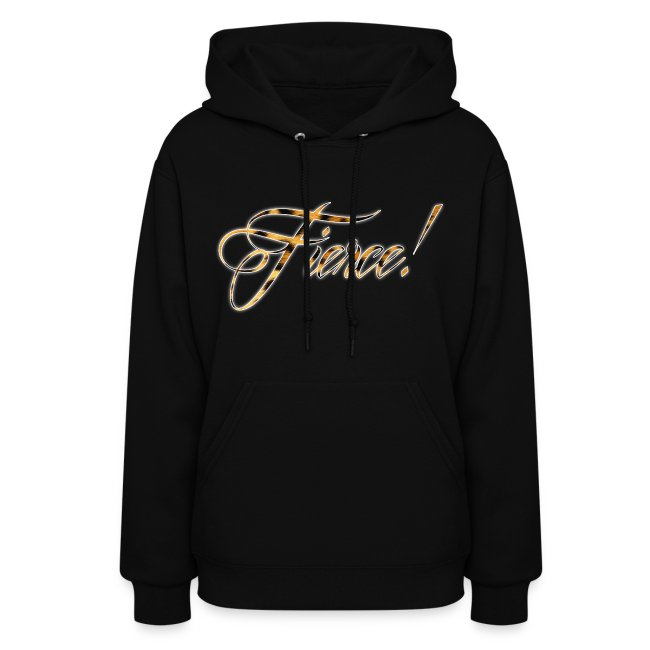 Fierce Women's Sweatshirt