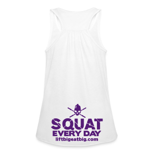 Squat Every Day tank - Women's Flowy Tank Top by Bella