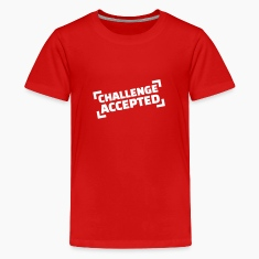 Challenge accepted Kids' Shirts