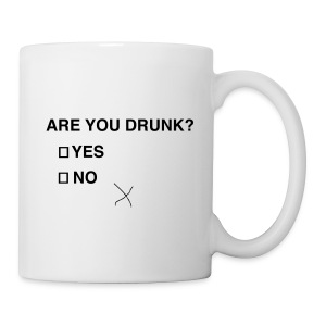 Are You Drunk? - Coffee/Tea Mug