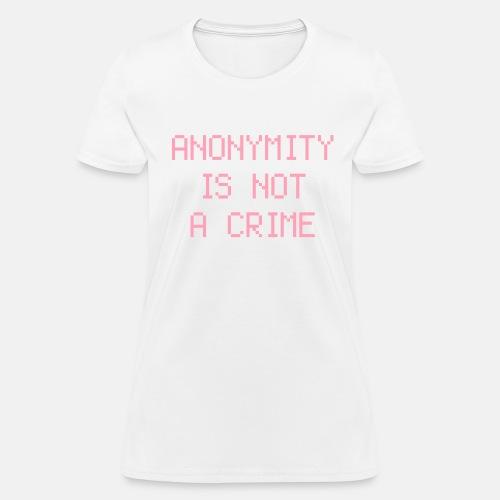 anonymity - Women's T-Shirt