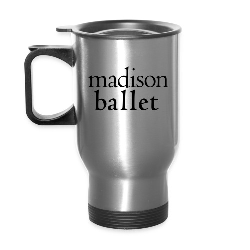 Madison Ballet Coffee Mug - Travel Mug