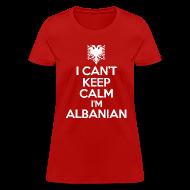 Women's T-Shirts ~ Women's T-Shirt ~ i'm albanian Women's T-Shirts