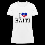 Women's T-Shirts ~ Women's T-Shirt ~ i love haiti Women's T-Shirts