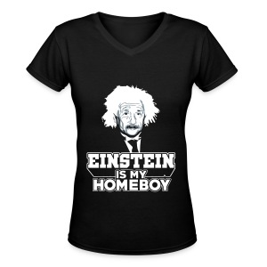 Einstein Is My Homeboy (Mimi Special) - Women's V-Neck T-Shirt