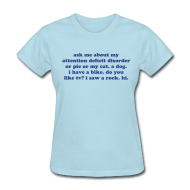 Women's T-Shirts ~ Women's T-Shirt ~ Ask Me About My Attention Deficit Disorder - royal blue print