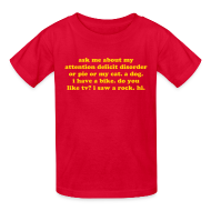 Kids' Shirts ~ Kids' T-Shirt ~ Ask Me About My Attention Deficit Disorder - yellow gold print - kids
