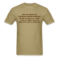 T-Shirts ~ Men's T-Shirt ~ Ask Me About My Attention Deficit Disorder - chocolate brown print