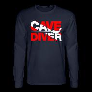 Long Sleeve Shirts ~ Men's Long Sleeve T-Shirt ~ cave diver Long Sleeve Shirts