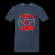 T-Shirts ~ Men's Premium T-Shirt ~ trust me i'm a witch T-Shirts