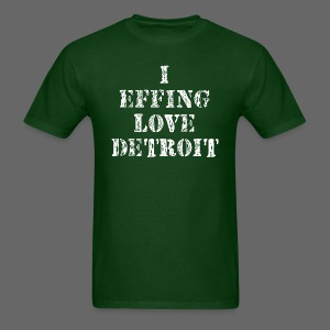 I Effing Love Detroit - Men's T-Shirt