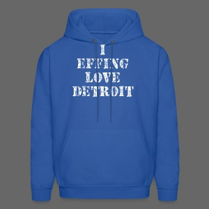 I Effing Love Detroit - Men's Hoodie