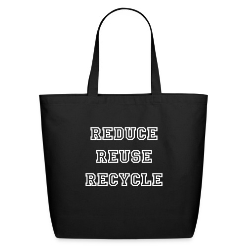 REDUCE REUSE RECYCLE Eco-Friendly Tote Bag - Eco-Friendly Cotton Tote