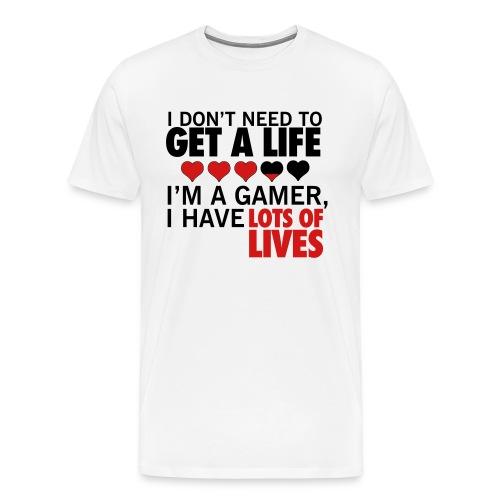 Gamers don't need lives! - Men's Premium T-Shirt