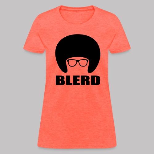 BLERD - Women's T-Shirt