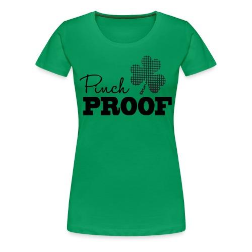 Pinch Proof - Women's Premium T-Shirt