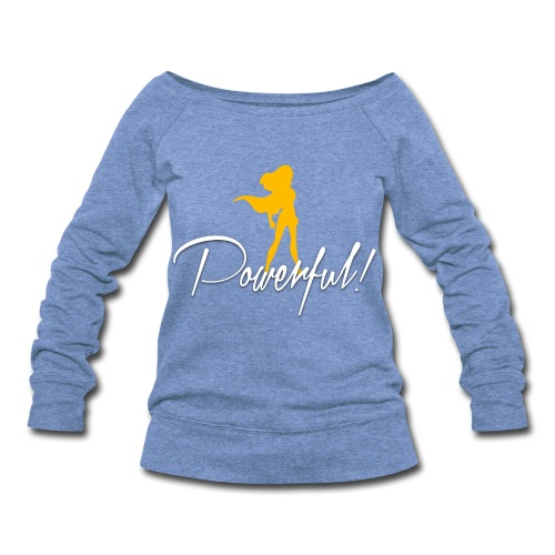 Powerful Women's Wideneck Sweatshirt - Women's Wideneck Sweatshirt