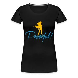 Powerful Women's Premium T-Shirt - Women's Premium T-Shirt