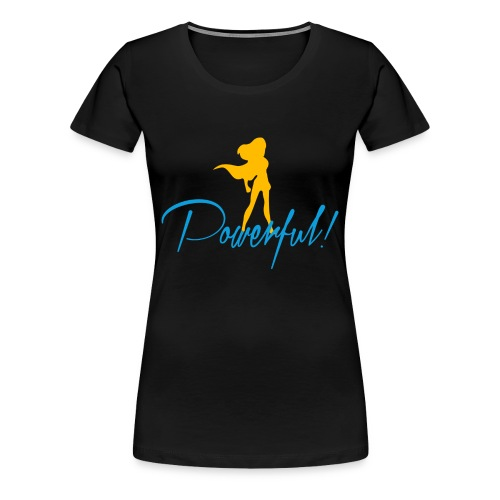 Powerful Women's Premium T-Shirt - Women's Premium T-Shirt
