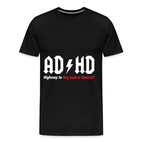 ADHD - Men's Premium T-Shirt
