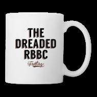 Mugs & Drinkware ~ Coffee/Tea Mug ~ The Dreaded RBBC: Coffee Mug