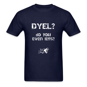 Do You Even Legs Men's Tee - Men's T-Shirt