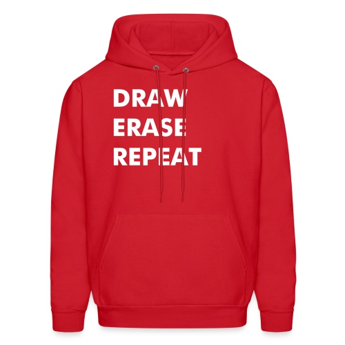 DRAW. ERASE. REPEAT. Hoody - Men's Hoodie