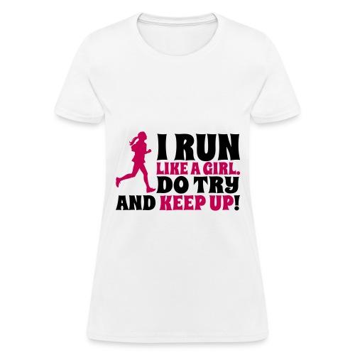 Run like a girl - Women's T-Shirt