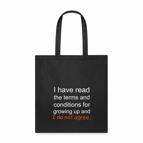 I Have Read the Terms Tote Bag - Tote Bag