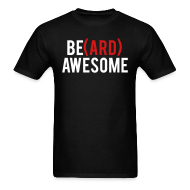 T-Shirts ~ Men's T-Shirt ~ Beard Awesome