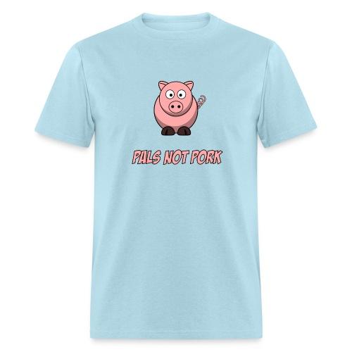 pals not pork t shirt - Men's T-Shirt