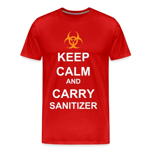 KEEP CALM…     Men's InsaniTee - Men's Premium T-Shirt