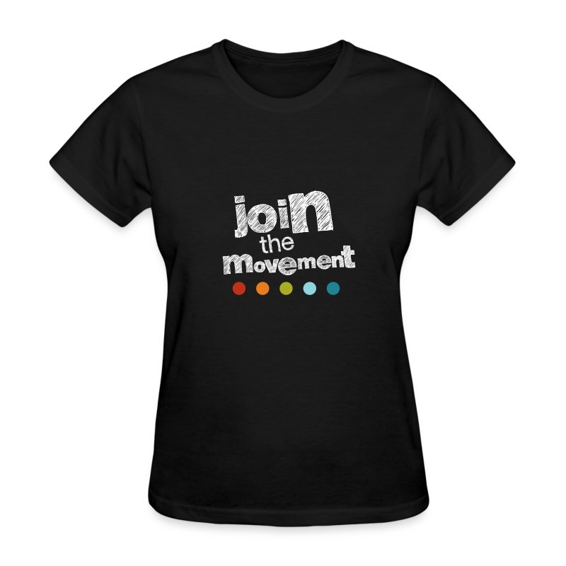 Women's Join The Movement T - Women's T-Shirt