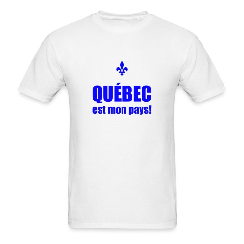 Québec est mon pays! - Men's T-Shirt