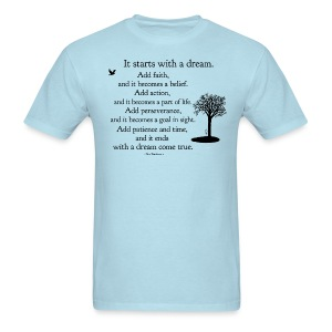It Starts With a Dream - Men's T-Shirt