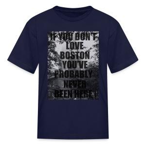if you don't love - Kids' T-Shirt