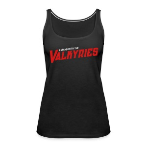 I Stand With The Valkyries Tank - Women's Premium Tank Top