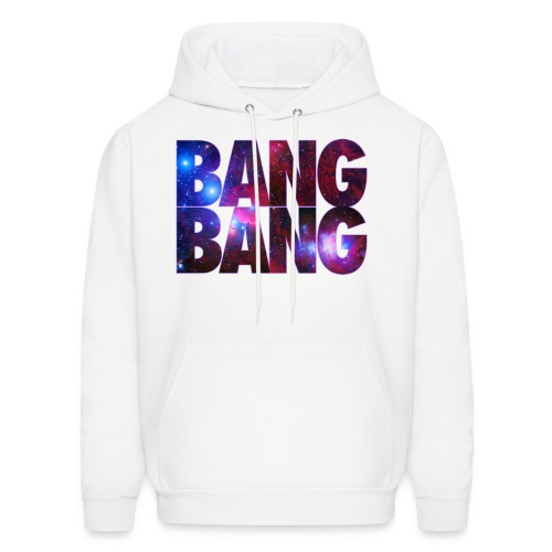 BANG BANG Sweatshirt - Men's Hoodie