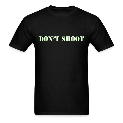 Don't Shoot Glow in the Dark T-Shirt - Men's T-Shirt