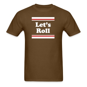 Let's Roll Chocolate Tee - Men's T-Shirt