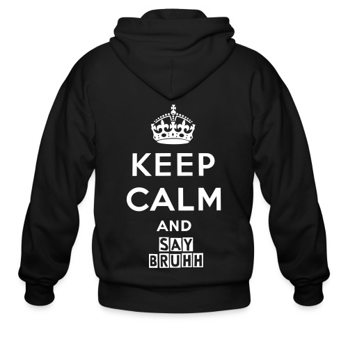 Keep Calm and Say Bruh Hoodie - Men's Zip Hoodie