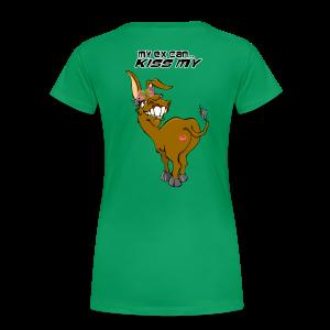 Ladies Pemium T Ex KissmyA$$ Female (Back) - Women's Premium T-Shirt
