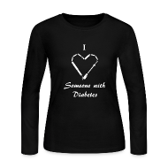 Long Sleeve Shirts ~ Women's Long Sleeve Jersey T-Shirt ~ I Love Someone With Diabetes - Needle Design - White