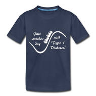 Kids' Shirts ~ Kids' Premium T-Shirt ~ Just Another Day with Type 1 Diabetes! - White