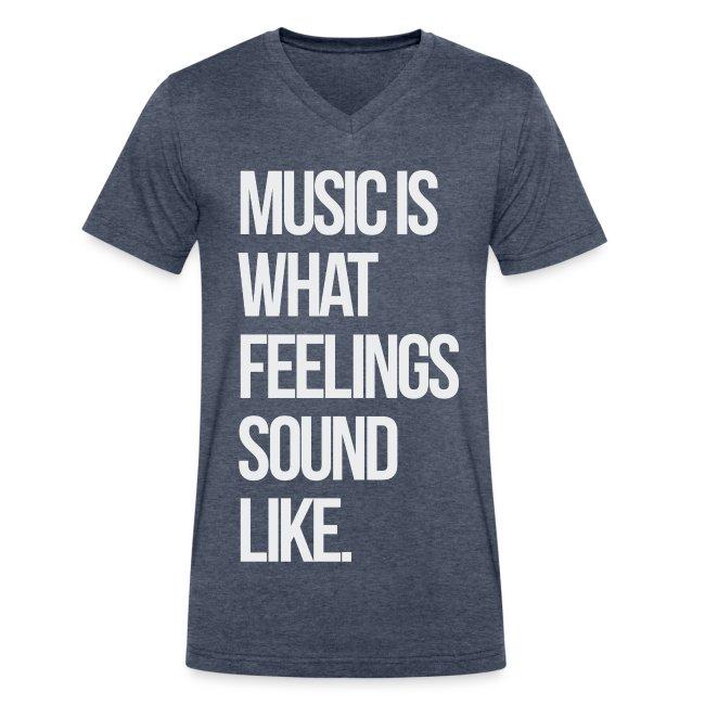 Music is What Feelings Sounds Like V