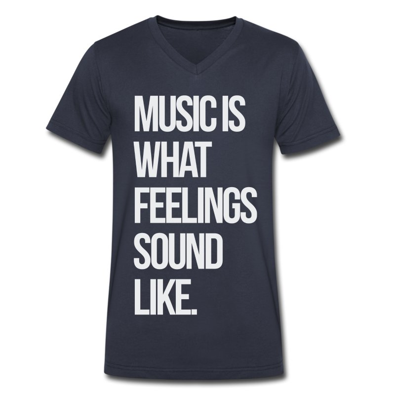 Music is What Feelings Sounds Like V - Men's V-Neck T-Shirt by Canvas