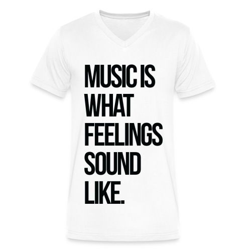 Music is what Feelings Sound Like V - Men's V-Neck T-Shirt by Canvas